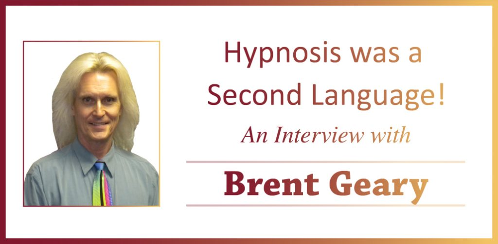 Brent Geary Interview Header Hypnosis Second Language
