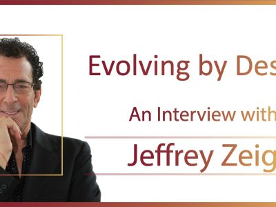 Jeff Zeig Interview Header Image for Evolving by Design